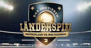 Das ProSieben Länderspiel