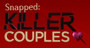 Killer Couples: Mörderische Paare