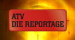 ATV - Die Reportage