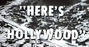Here's Hollywood