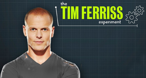 Das Tim Ferriss Experiment