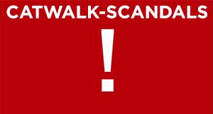 Catwalk-Scandals!
