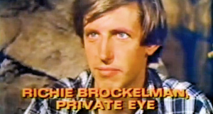 Richie Brockelman, Private Eye
