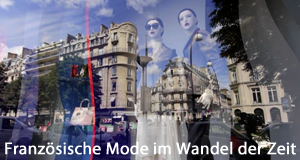 Französische Mode im Wandel der Zeit