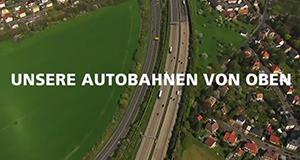 Unsere Autobahnen von oben