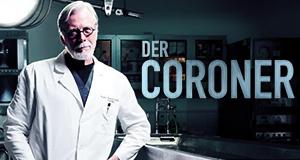 Der Coroner - Fälle der Rechtsmedizin