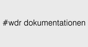 #WDR Dokumentationen