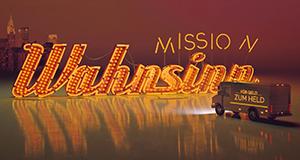 Mission Wahnsinn