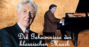 Die Geheimnisse der klassischen Musik