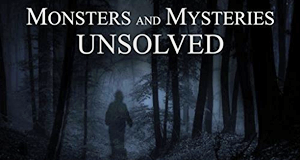 Monsters & Mysteries Unsolved