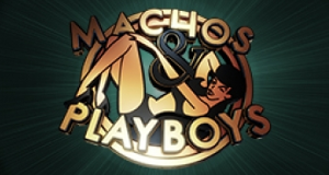 Machos & Playboys