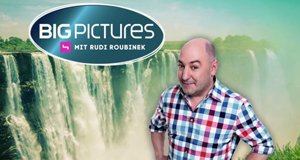 Big Pictures mit Rudi Roubinek