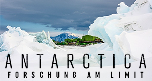Antarctica: Forschung am Limit