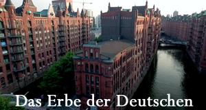 Das Erbe der Deutschen