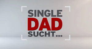 Single-Dad sucht ...