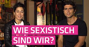 Wie sexistisch sind wir?