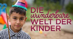 Die wunderbare Welt der Kinder
