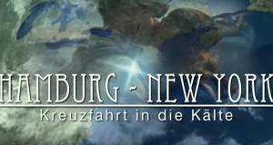 Hamburg - New York: Kreuzfahrt in die Kälte