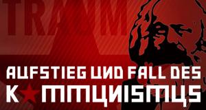 Aufstieg und Fall des Kommunismus