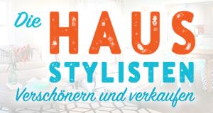 Die Haus-Stylisten - Verschönern und verkaufen