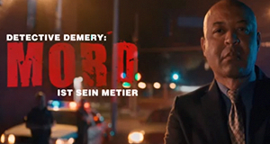 Detective Demery: Mord ist sein Metier