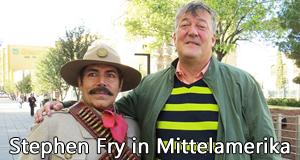 Stephen Fry in Mittelamerika