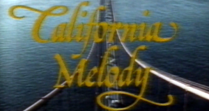 California Melody