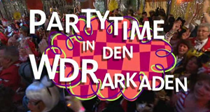 Partytime in den WDR-Arkaden