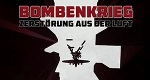 Bombenkrieg - Zerstörung aus der Luft