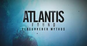 Atlantis - Versunkener Mythos