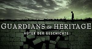 Guardians of Heritage - Die Hüter der Geschichte