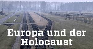 Europa und der Holocaust