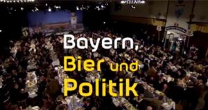 Bayern, Bier und Politik