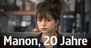 Manon, 20 Jahre