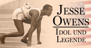 Jesse Owens - Idol und Legende