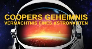 Coopers Geheimnis - Vermächtnis eines Astronauten
