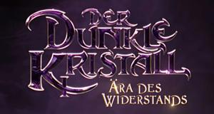 Der dunkle Kristall: Ära des Widerstands
