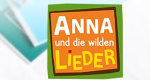 Anna und die wilden Lieder