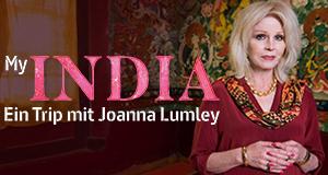 My India - Ein Trip mit Joanna Lumley