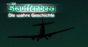 Stauffenberg - Die wahre Geschichte