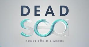 Dead Sea - Kunst für die Meere