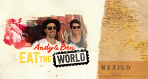 Andy & Ben Eat The World