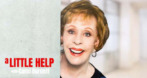 A Little Help with Carol Burnett