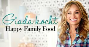 Giada kocht - Happy Family Food