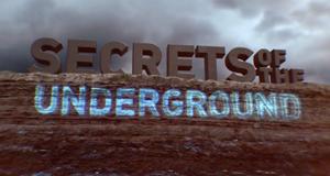 Secret Underground - Verborgene Geheimnisse