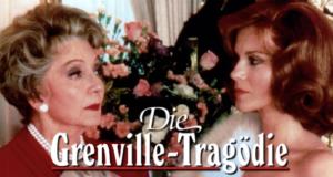 Die Grenville-Tragödie