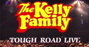 The Kelly Family: Tough Road