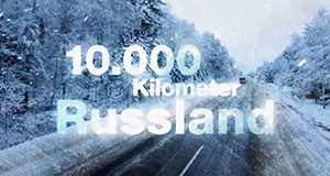10.000 Kilometer Russland