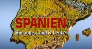 Spanien: Sprache, Land und Leute