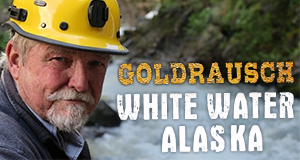Goldrausch: White Water Alaska